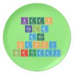 KEEP CALM AND HAPPY BIRTHDAY  Plates