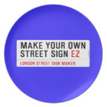 make your own street sign  Plates