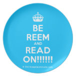 [Crown] be reem and read on!!!!!!  Plates