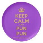 [Crown] keep calm and pun pun  Plates