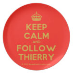 [Crown] keep calm and follow thierry  Plates