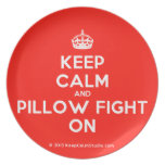 [Crown] keep calm and pillow fight on  Plates