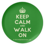 [Crown] keep calm and walk on  Plates
