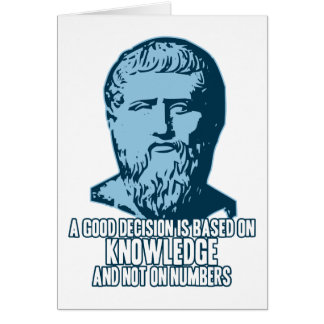 Plato: A Good Decision is Based on Knowledge Card