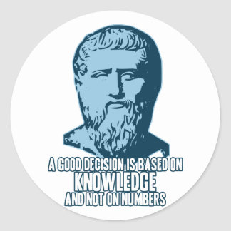 Plato: A Good Decision is Based on Knowledge Classic Round Sticker