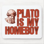 Plato Is My Homeboy Mousepads