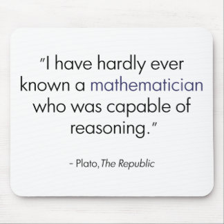 Plato on Mathematicians Mouse Pads