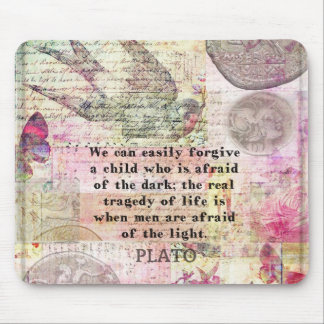 Plato quotation about life, dishonesty, fear mouse pad