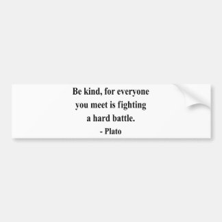 Plato Quote 1a Bumper Sticker