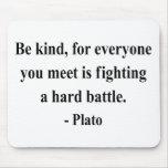 Plato Quote 1a Mousepad