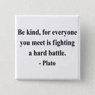 Plato Quote 1a Pinback Button