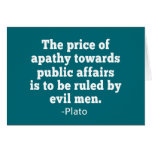 Plato Quote on Apathy towards Politics Card
