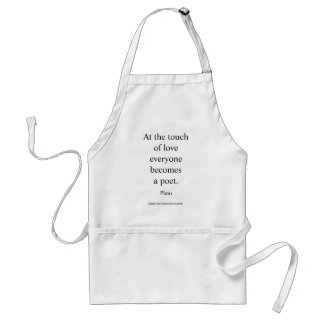 Plato Quote; The Touch Of Love Adult Apron