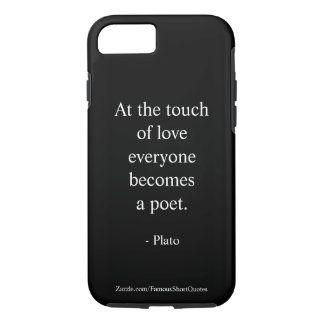 Plato Quote; The Touch Of Love iPhone 8/7 Case