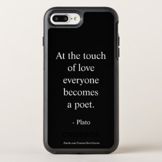 Plato Quote; The Touch Of Love OtterBox Symmetry iPhone 8 Plus/7 Plus Case