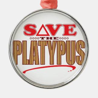 Platypus Save Metal Ornament