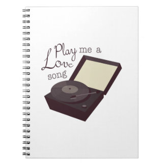 Play A Love Song Notebooks