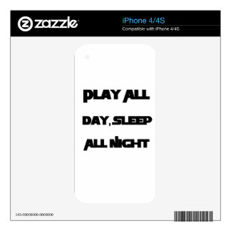 Play All Day, Sleep All Night Decal For The iPhone 4