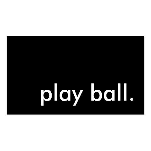 play ball. business card template