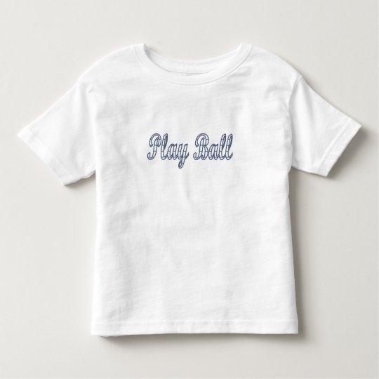 Play ball toddler t-shirt