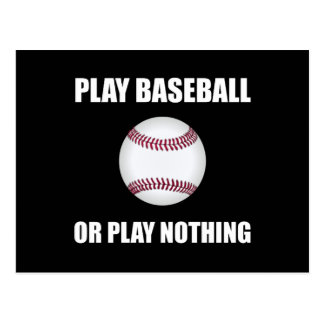 Play Baseball Or Nothing Postcard