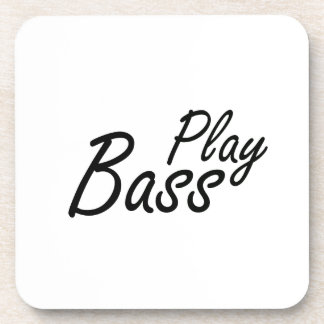 Play bass black text drink coaster