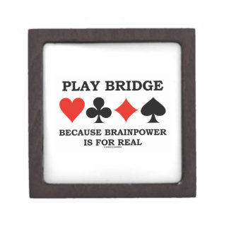 Play Bridge Because Brainpower Is For Real Jewelry Box
