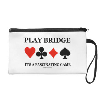 Play Bridge It's A Fascinating Game (Card Suits) Wristlet Purse