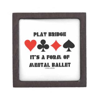 Play Bridge It's A Form Of Mental Ballet Gift Box