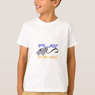 Play By Rules T-Shirt