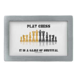 Play Chess It Is A Game Of Survival (Chess Set) Rectangular Belt Buckle