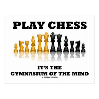 Play Chess It's The Gymnasium Of The Mind Postcard
