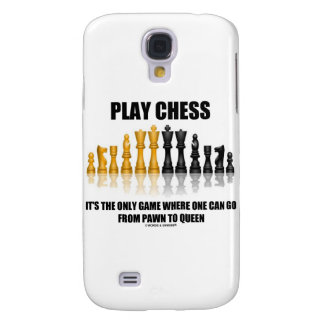 Play Chess It's The Only Game Where One Can Go Samsung Galaxy S4 Cover