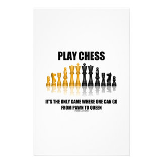 Play Chess Where One Can Go Pawn To Queen Stationery