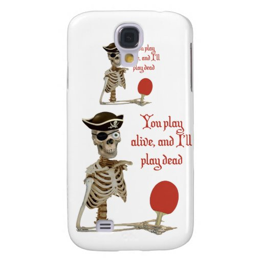 Play Dead Pirate Ping Pong Samsung Galaxy S4 Covers