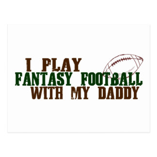 Play fantasy footbal with daddy postcard