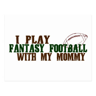 Play fantasy footbal with mommy postcard