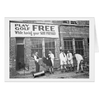 Play Golf Free (While Having Your Suit Pressed) Greeting Card