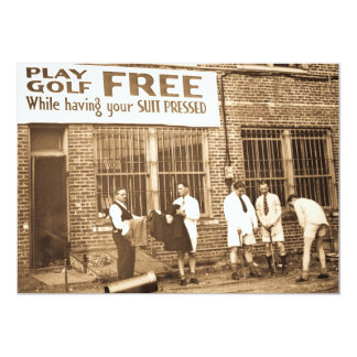 Play Golf Free (While Having Your Suit Pressed) 5x7 Paper Invitation Card