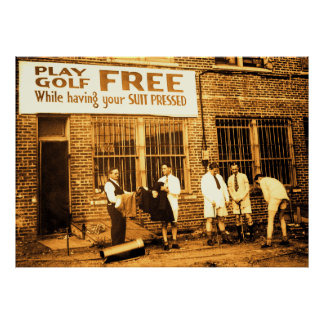 Play Golf Free (While Having Your Suit Pressed) Print