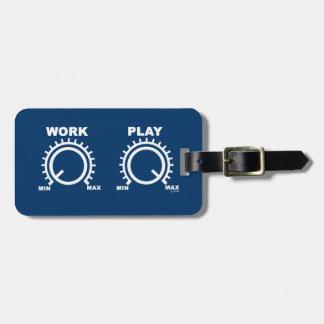 Play hard bag tag