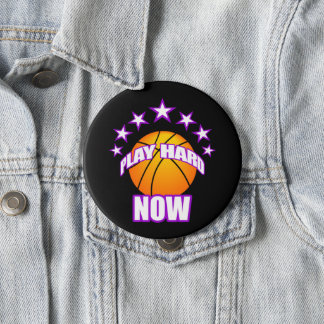 Play Hard Now - Basketball Pinback Button