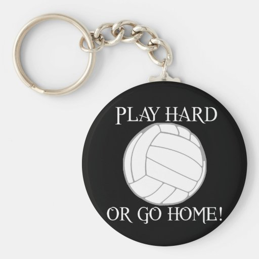 Play Hard or Go Home! Basic Round Button Keychain