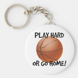 Play Hard or Go Home Basketball Basic Round Button Keychain