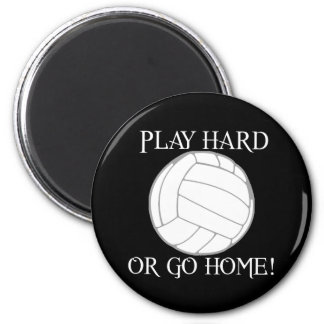 Play Hard or Go Home! 2 Inch Round Magnet