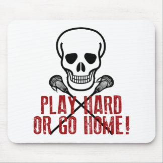 Play Hard or Go Home Mouse Pad