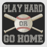 Play Hard or Go Home Square Sticker