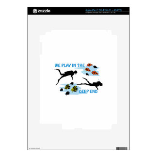 Play In The Deep End iPad 3 Skin