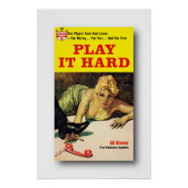 Play It Hard - Gil Brewer Poster