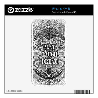 Play laugh dream - Positive Quote´s iPhone 4 Decals